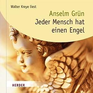 Jeder Mensch hat einen Engel Hörbuch