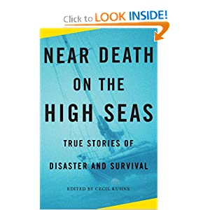 Near Death on the High Seas: True Stories of Disaster and Survival (Vintage Departures Original) Cecil Kuhne