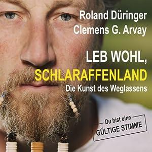 Leb wohl, Schlaraffenland Audiobook