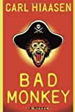 Bad Monkey (0307272591) by Hiaasen, Carl