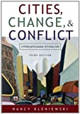 img - for Cities, Change, and Conflict: A Political Economy of Urban Life by Nancy Kleniewski (2005-09-02) book / textbook / text book