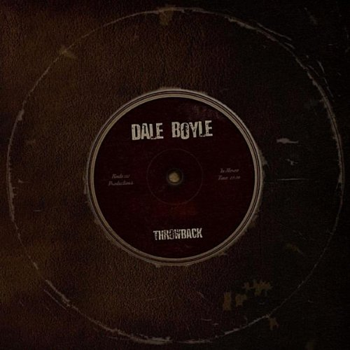Dale Boyle - Throwback