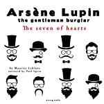 The Seven of Hearts (The adventures of Arsène Lupin 7) | Maurice Leblanc
