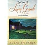 The Tale of Lucia Grandi, The Early Years