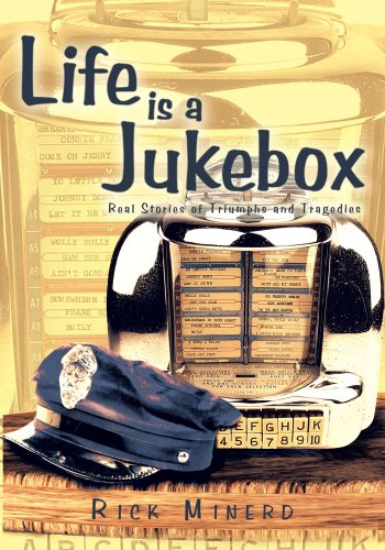 Life is a Jukebox:Real Stories of Triumphs and Tragedies