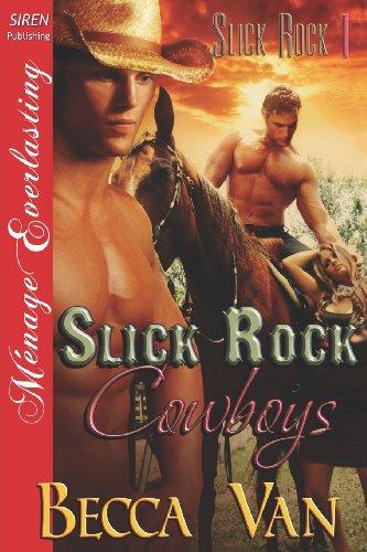 Slick Rock Cowboys (Slick Rock #1)