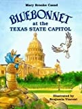 Bluebonnet at the Texas State Capitol (Bluebonnet Series)