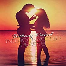 Interconnected Hearts (       UNABRIDGED) by Bethany Daniel Narrated by Brittany Pate