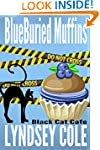 Blueburied Muffins (Black Cat Cafe Co...