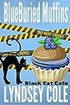 Blueburied Muffins (Black Cat Cafe Co...