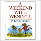 A Weekend With Wendell Audiobook by Kevin Henkes Narrated by Melissa Leebaert
