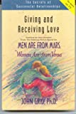 Giving and Receiving Love (Secrets of Successful Relationships)