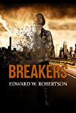 Breakers (Breakers, Book 1)