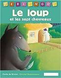 echange, troc Grimm - Le loup et les sept chevreaux