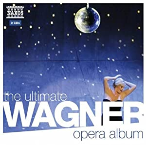 Ultimate Wagner Opera Album
