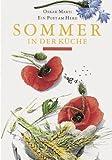 Sommer in der Küche: Ein Poet am Herd