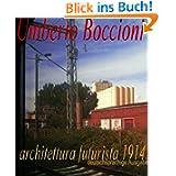 Umberto Boccioni architettura futurista 1914 (Deutsch)