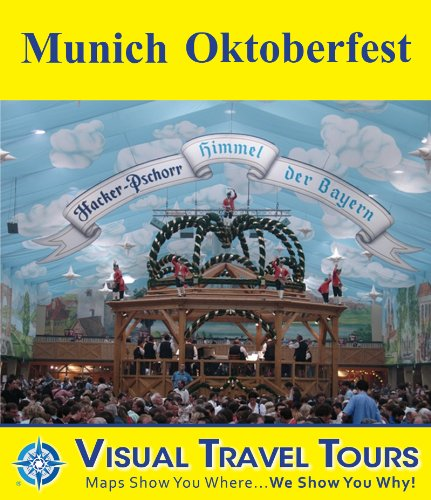 MUNICH OKTOBERFEST - A Travelogue. Read before
