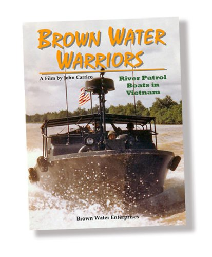 Amazon Com Brown Water Warriors John M Carrico Amazon