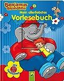 Benjamin Blümchen - Mein allerliebstes Vorlesebuch: Mit 2 Geschichten
