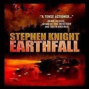 Earthfall | [Stephen Knight]