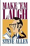 Make 'Em Laugh (0879758376) by Allen, Steve