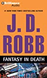 Fantasy in Death (In Death Series)