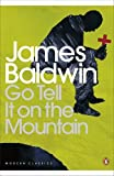 img - for Go Tell it on the Mountain (Penguin Modern Classics) book / textbook / text book