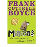 Millions by Cottrell Boyce, Frank ( Author ) ON Jun-06-2008, Paperback Frank Cottrell Boyce