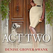 Act Two: Magnolia Steele Mystery Series, Book 2 | Denise Grover Swank