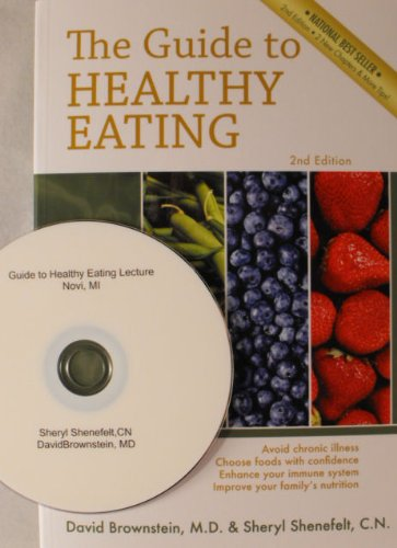 The Guide to Healthy Eating 2nd Edition combined w/ 2 Hr DVD Medical Presentation on The Guide to Healthy Eating