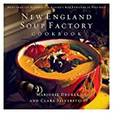 img - for New England Soup Factory Cookbook: More Than 100 Recipes from the Nation's Best Purveyor of Fine Soup book / textbook / text book