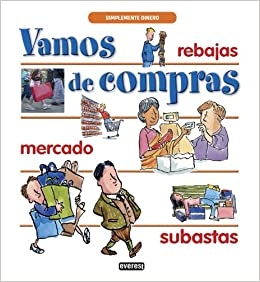 Vamos de compras (Simplemente Dinero) (Spanish Edition): Way, Steve