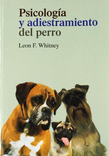 Psicologia y adiestramiento del perro (2ª ed.)