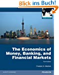 The Economics of Money, Banking and F...
