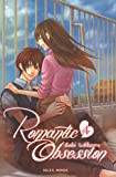 Livre pas cher BD et Jeunesse : Romantic Obsession, Tome 4 :