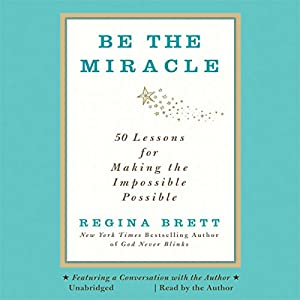 Be the Miracle Audiobook