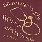Driving on the Rim | Thomas McGuane