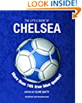 The Little Book of Chelsea (Little Bo...