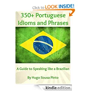 Logo for 350+ Portuguese Idioms and Phrases: A Guide to Speaking like a Brazilian