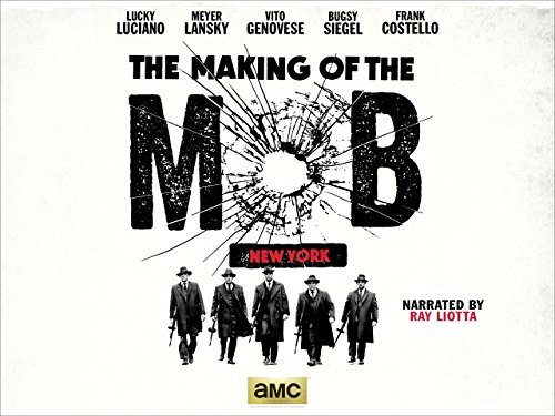The Making of the Mob: New York