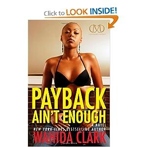 Payback Ain't Enoudh - Wahida Clark
