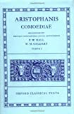 Aristophanis Comoediae :  Volume I:  Acharenses, Equites, Nubes, Vespae, Pax, Aves (Oxford Classical Texts Ser) (0198145047) by Aristophanes