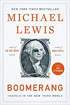 Boomerang Travels In The New Third World - Michael Lewis