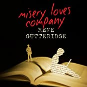 Misery Loves Company | [Rene Gutteridge]