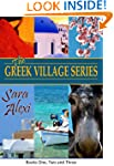 The Greek Village Series.: Books One,...