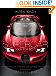 The Supercar Book for Boys: The Compl...