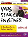 The Extreme Searcher's Guide to Web Search Engines
