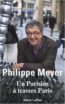 Un Parisien à travers Paris par Meyer