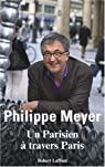 Un Parisien à travers Paris par Meyer